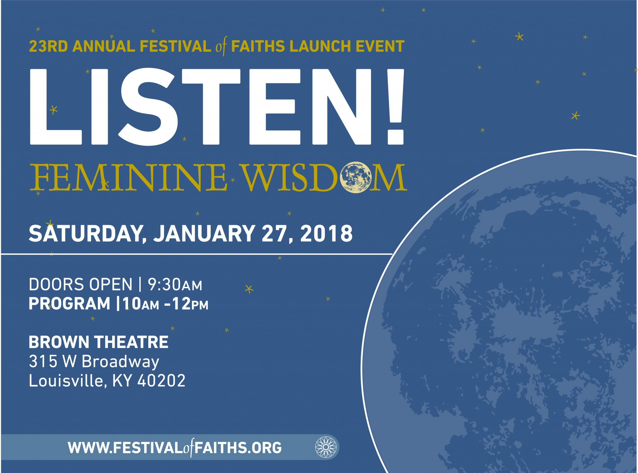 23rd Annual Festival of Faiths Launch Event | LISTEN! Feminine Wisdom January 27th at the Brown Theatre